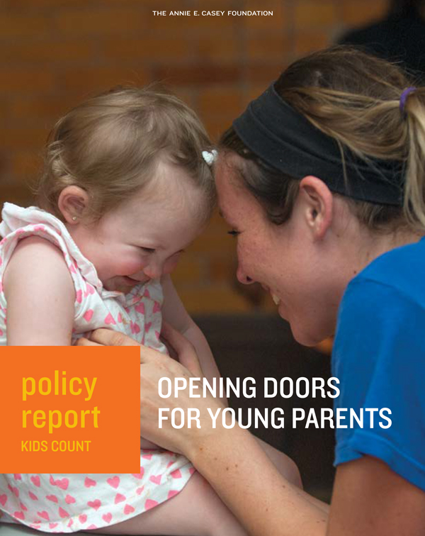 Casey Opening Doors for Young Parents Report 1